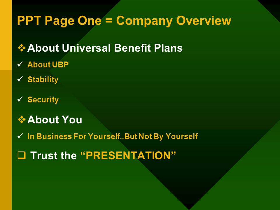 PPT Page One = Company Overview About Universal Benefit Plans About UBP Stability Security About You In Business For Yourself..But Not By Yourself Tru