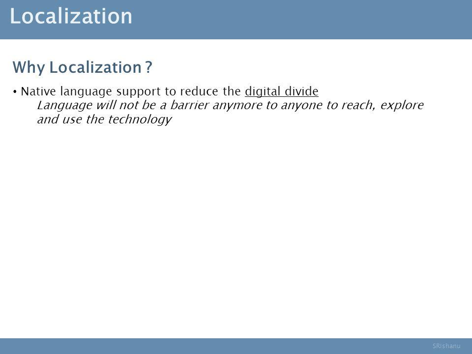 SRIshanu Localization Why Localization .