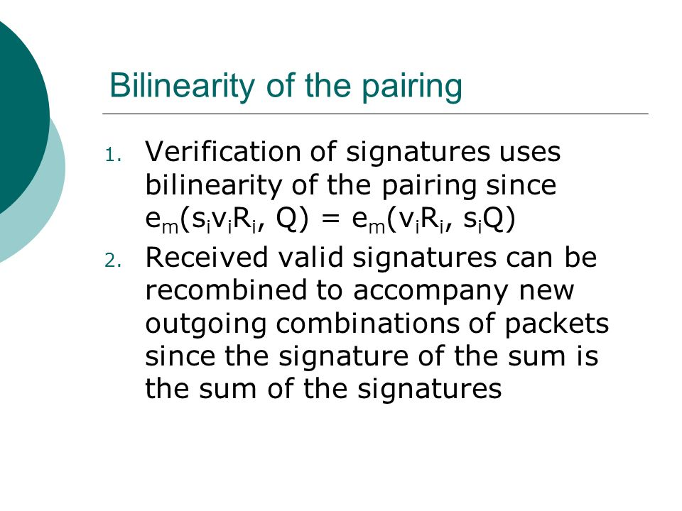 Bilinearity of the pairing 1.