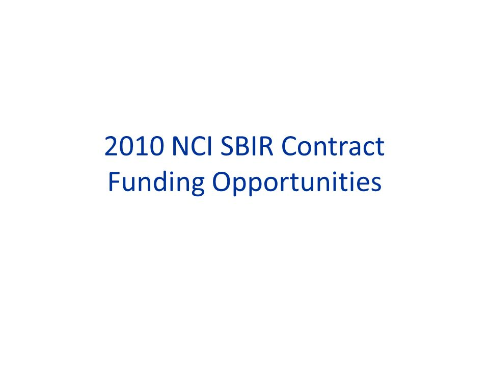 2010 NCI SBIR Contract Funding Opportunities