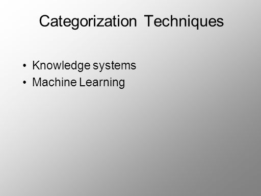 Categorization Techniques Knowledge systems Machine Learning