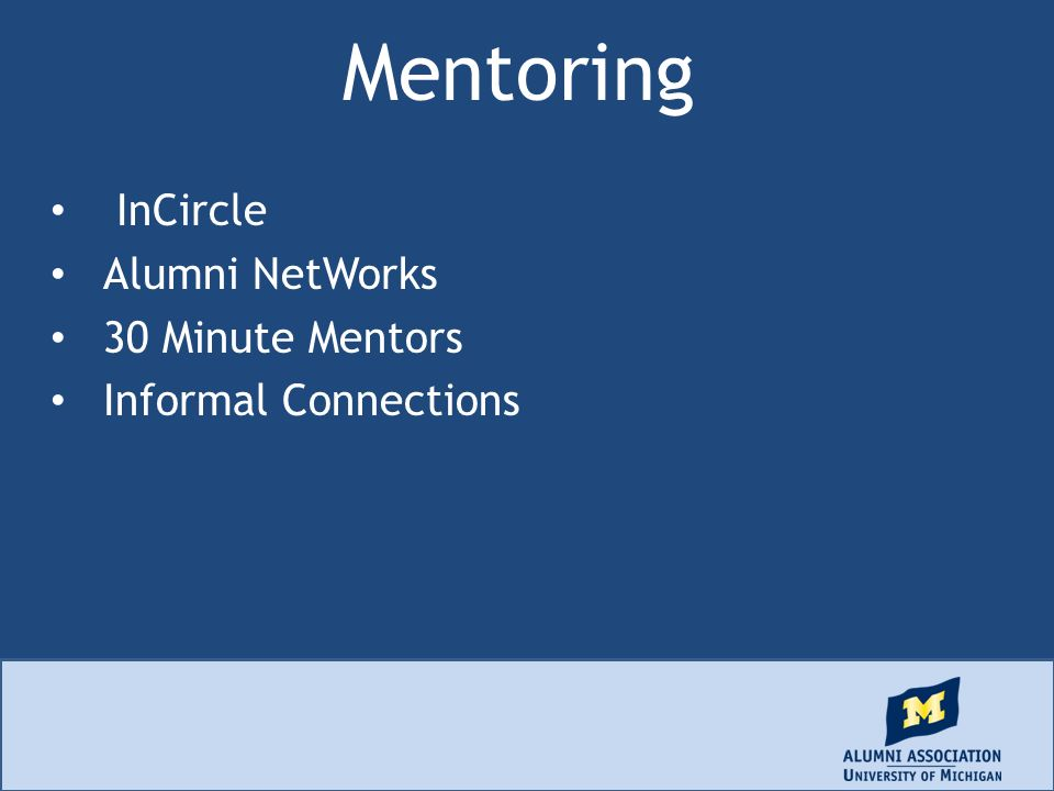 Mentoring InCircle Alumni NetWorks 30 Minute Mentors Informal Connections