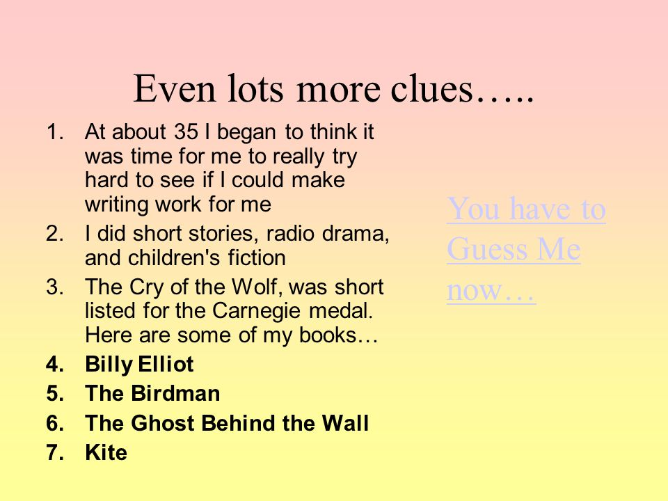 Even lots more clues…..