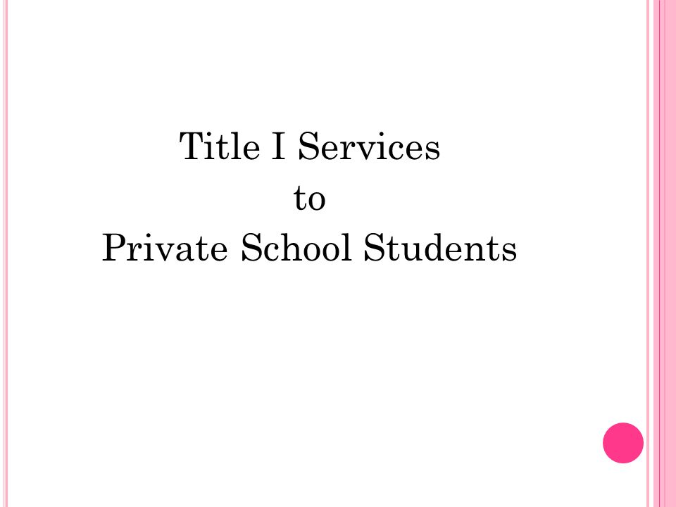 Title I Services to Private School Students