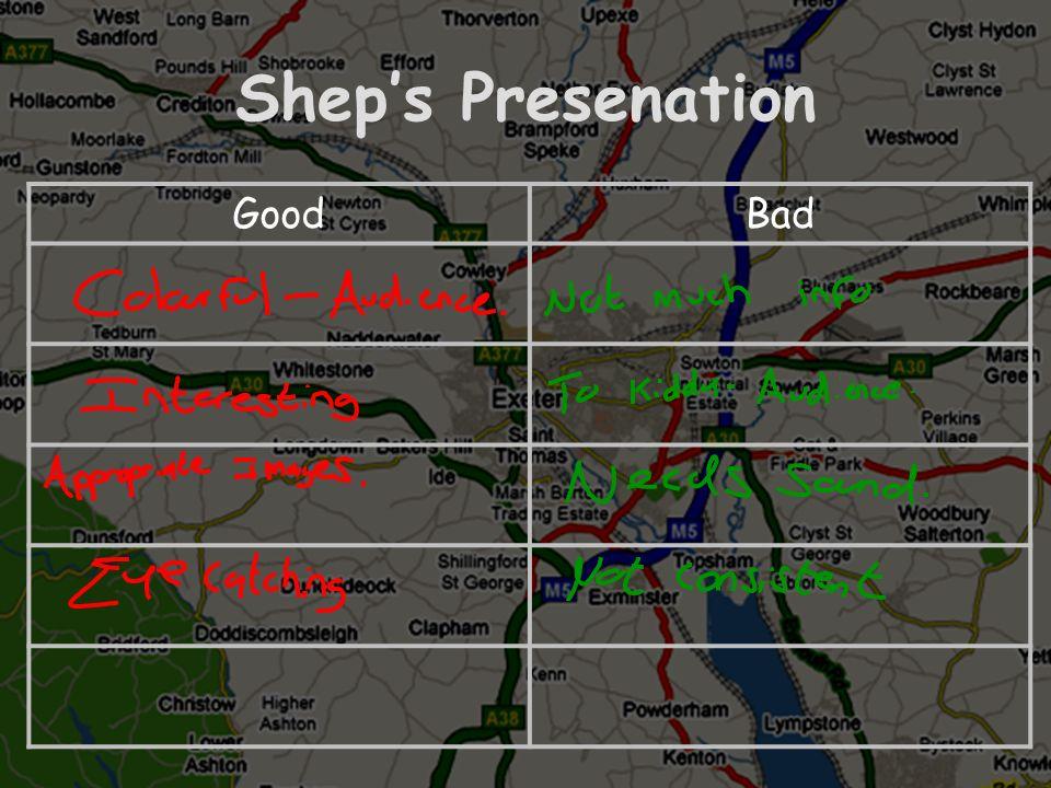 Sheps Presenation GoodBad