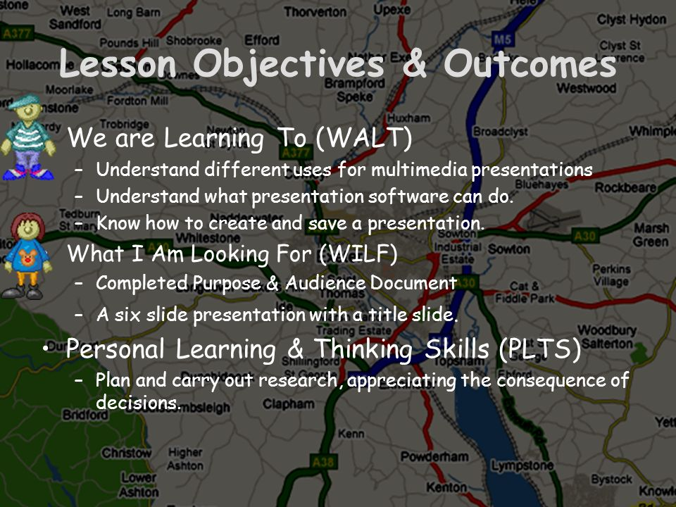 Lesson Objectives & Outcomes We are Learning To (WALT) –Understand different uses for multimedia presentations –Understand what presentation software