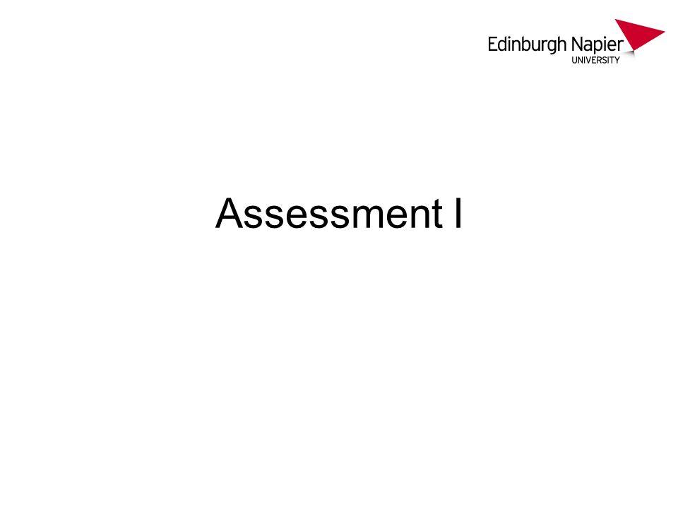 Assessment I
