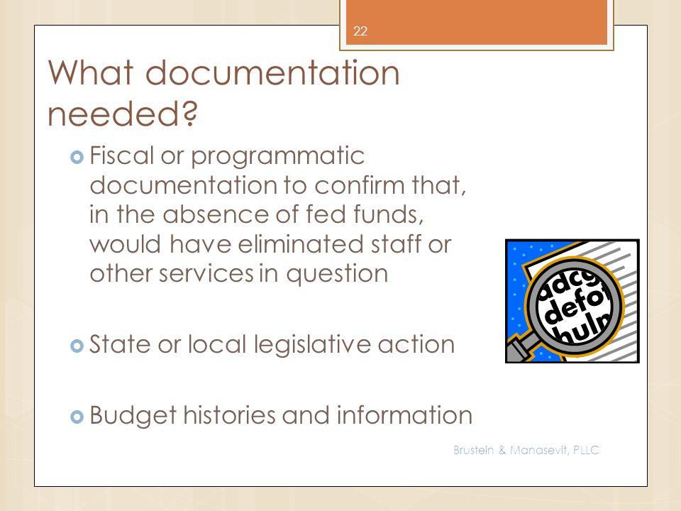 What documentation needed.