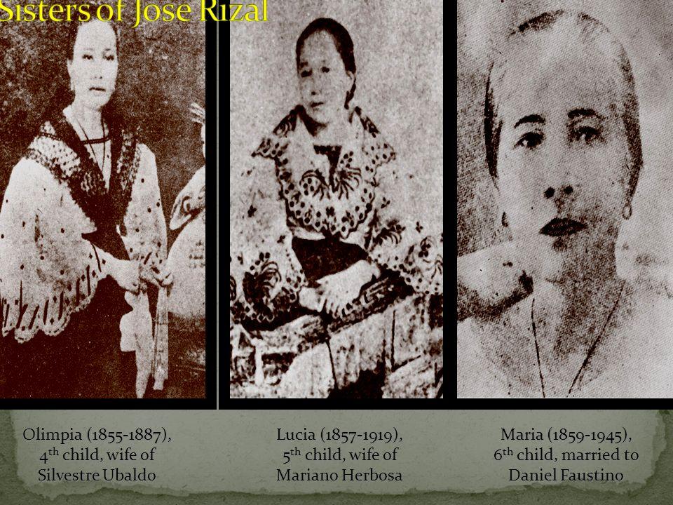 Olimpia (1855-1887), 4 th child, wife of Silvestre Ubaldo Lucia (1857-1919), 5 th child, wife of Mariano Herbosa Maria (1859-1945), 6 th child, marrie