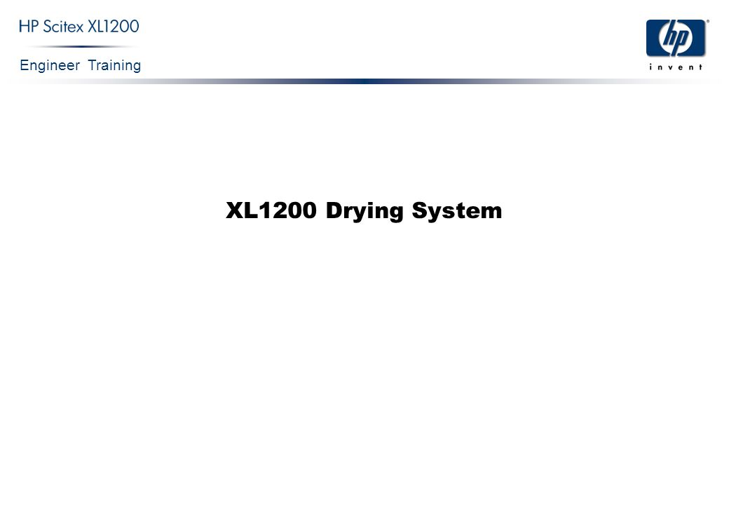 Engineer Training XL1200 Drying System