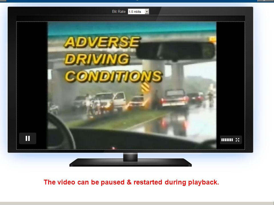 The video can be paused & restarted during playback.