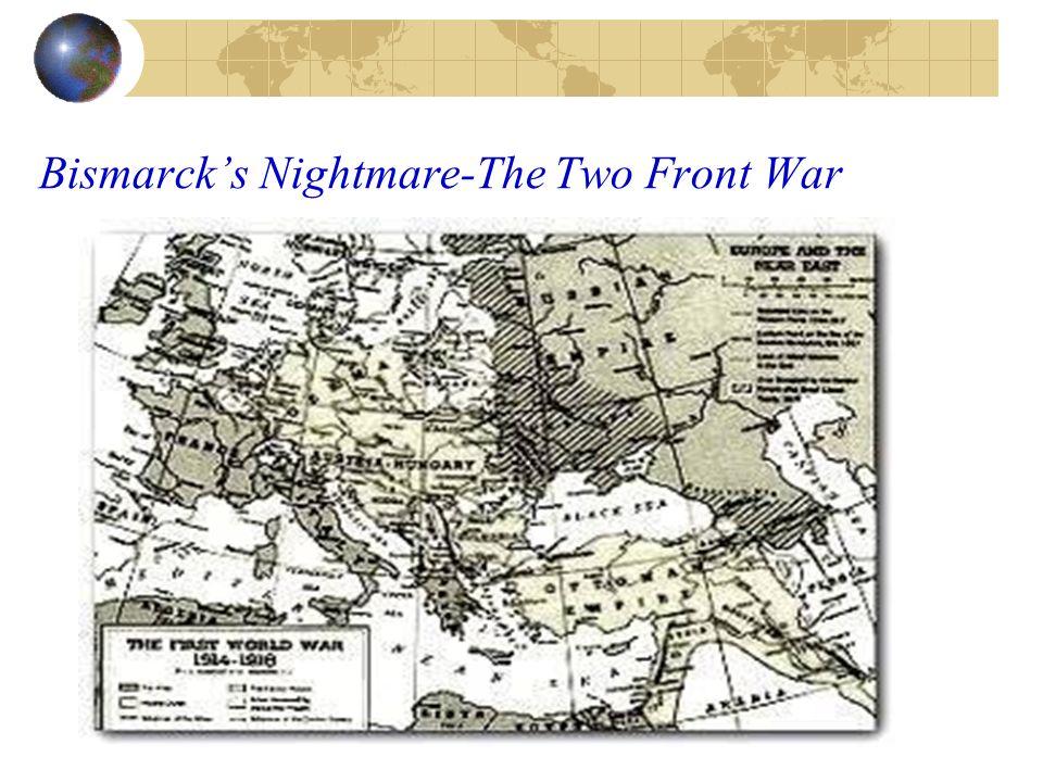 Bismarcks Nightmare-The Two Front War