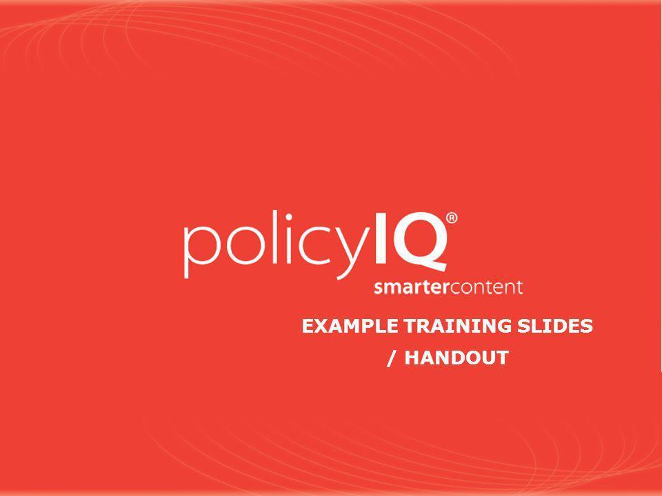 EXAMPLE TRAINING SLIDES / HANDOUT