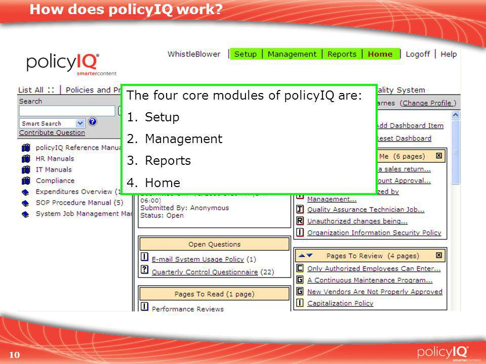 10 How does policyIQ work.