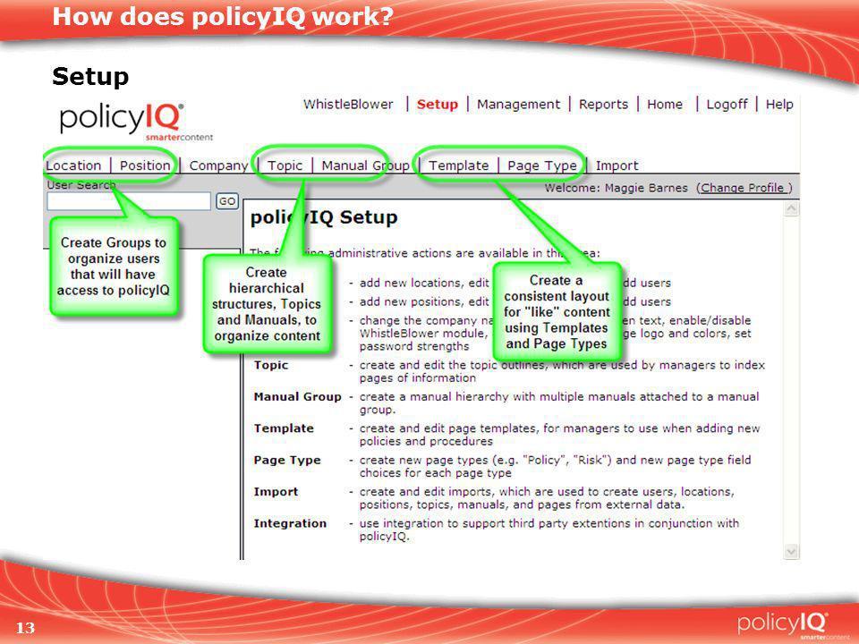 13 How does policyIQ work Setup