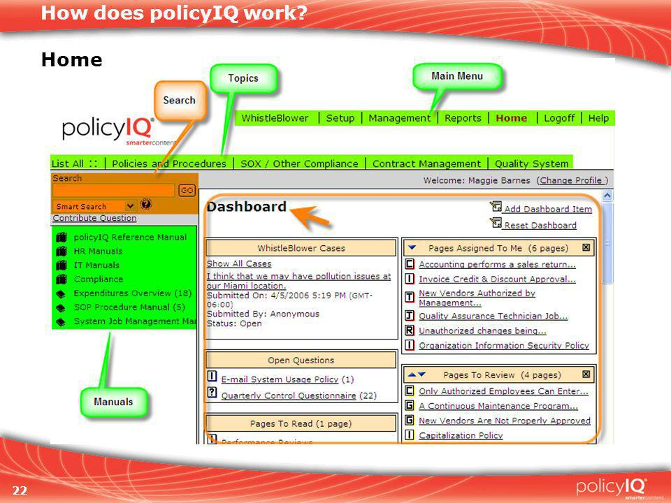 22 How does policyIQ work Home