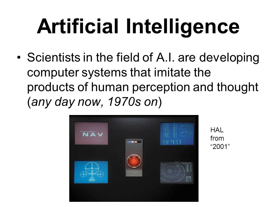 Artificial Intelligence Scientists in the field of A.I.