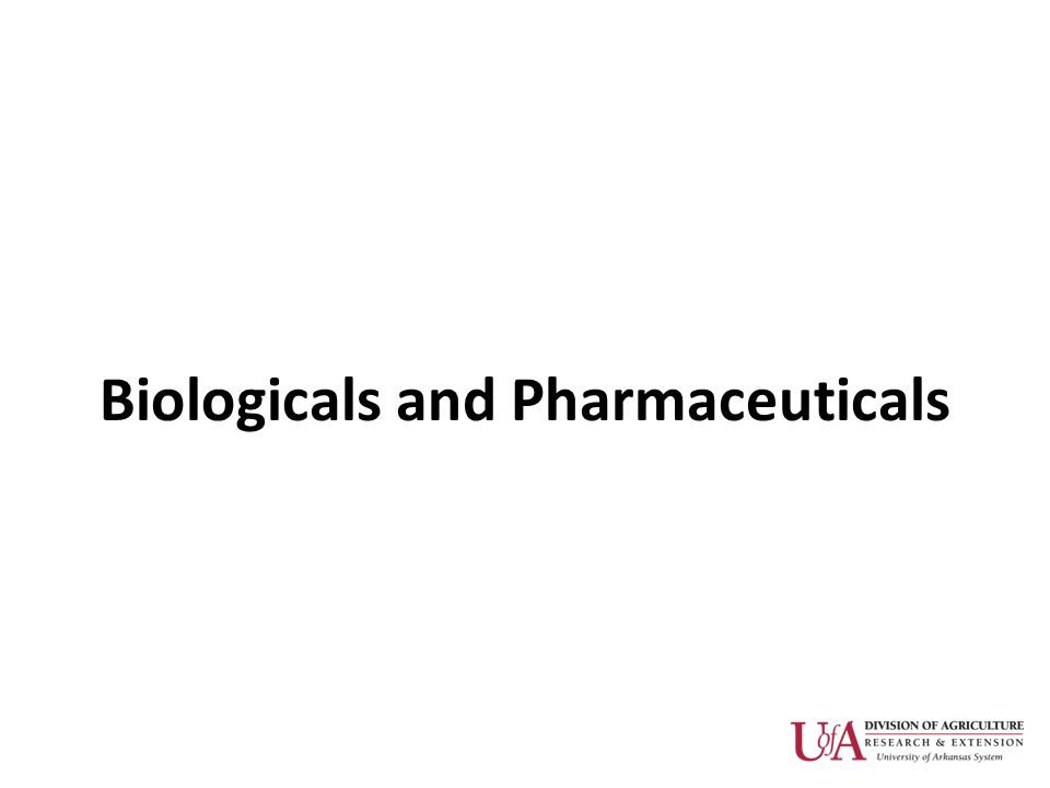 Biologicals and Pharmaceuticals