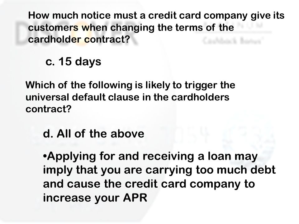 How much notice must a credit card company give its customers when changing the terms of the cardholder contract.