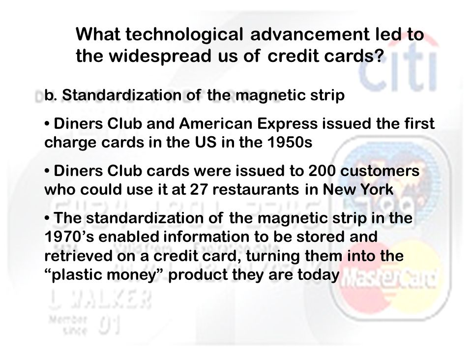 What technological advancement led to the widespread us of credit cards.