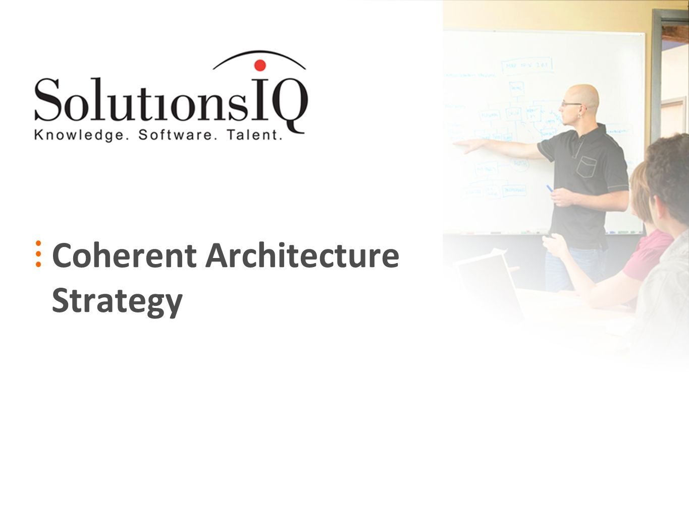 Coherent Architecture Strategy