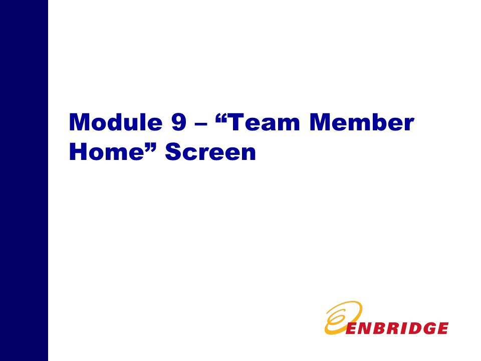 Module 9 – Team Member Home Screen