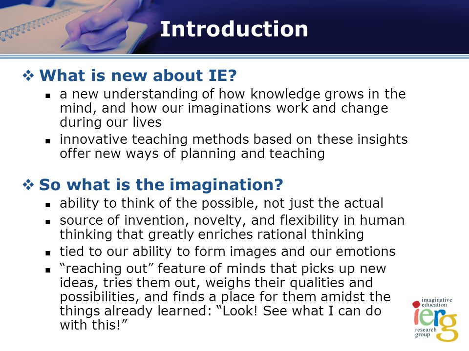 Introduction What is new about IE.