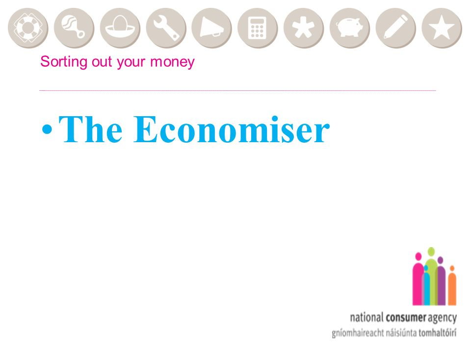 The Economiser Sorting out your money