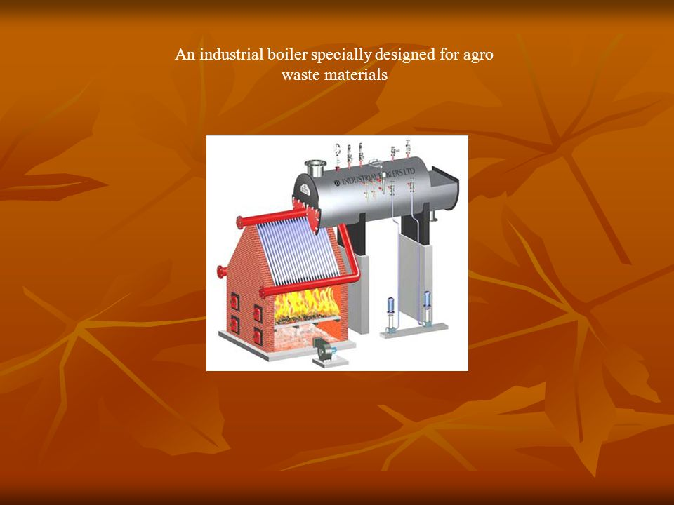 An industrial boiler specially designed for agro waste materials