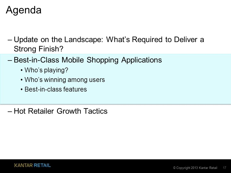 © Copyright 2013 Kantar Retail Why Discuss Mobile Shopping Apps.