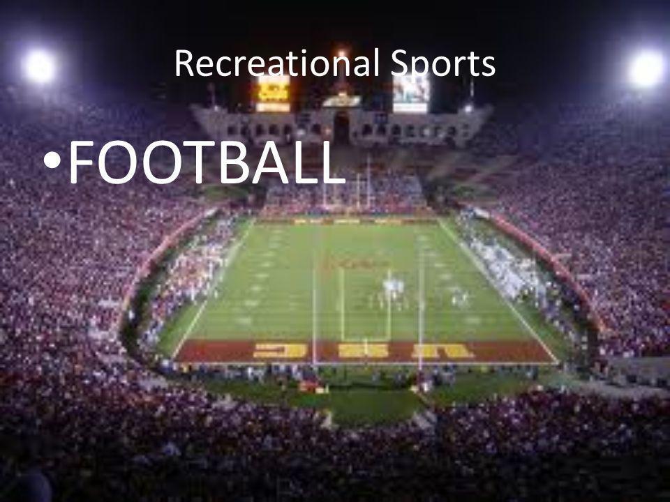 Recreational Sports FOOTBALL