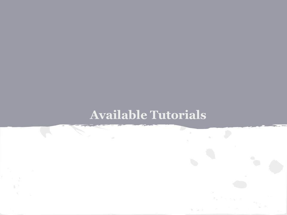 Available Tutorials