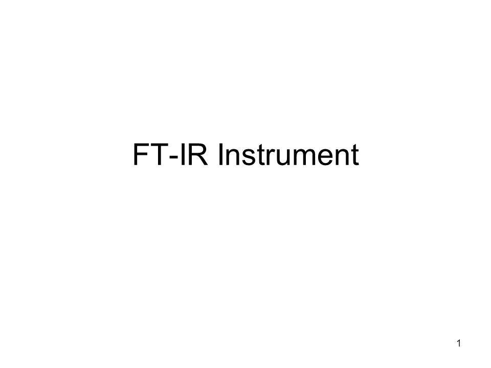 FT-IR Instrument 1
