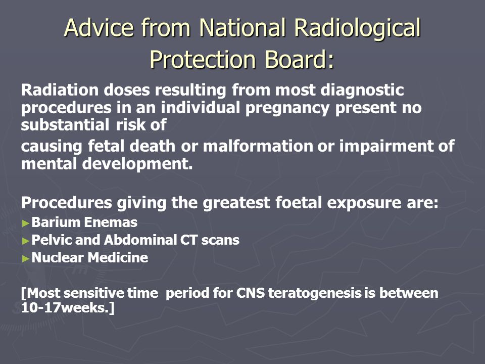 Advice from National Radiological Protection Board: Radiation doses resulting from most diagnostic procedures in an individual pregnancy present no su
