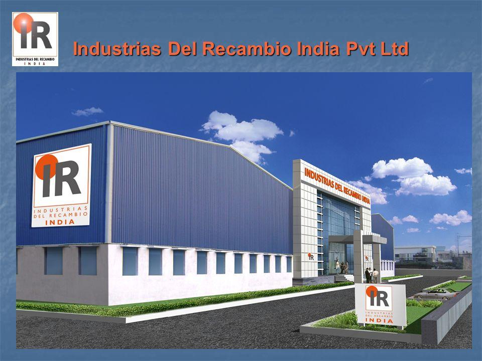 Geographical Location Industrias Del Recambio India Pvt Ltd Plot A-7, SIPCOT,Orgadam CHENNAI, INDIA.