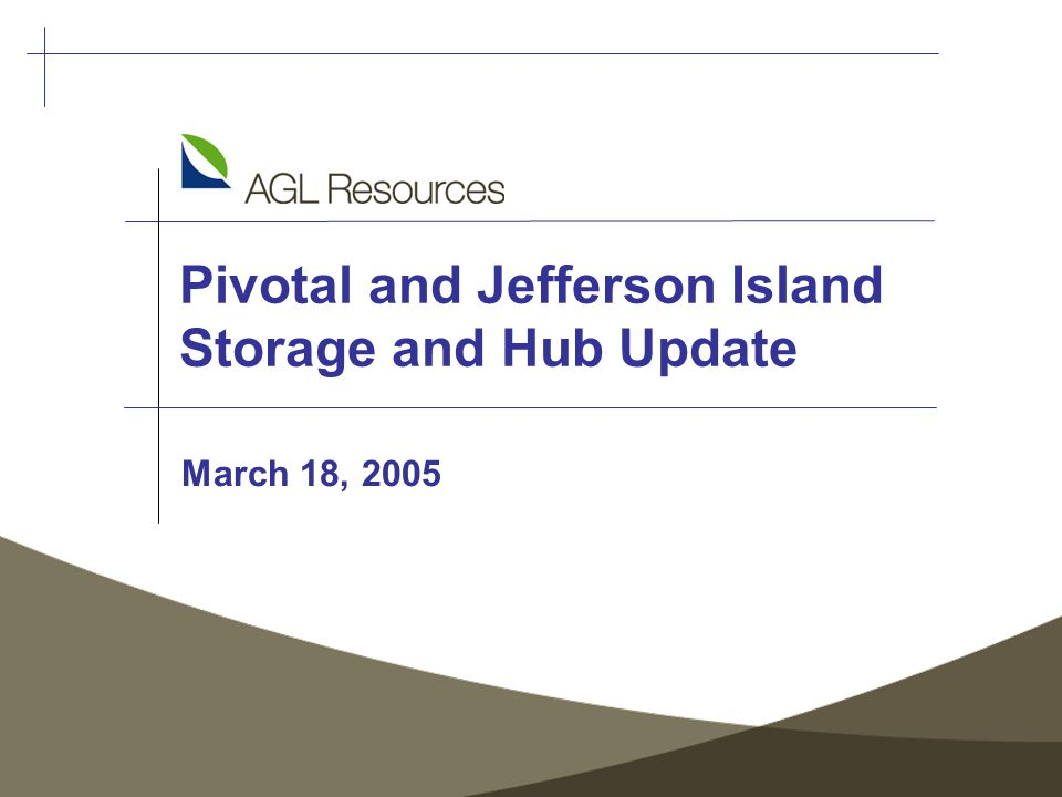 Pivotal and Jefferson Island Storage and Hub Update March 18, 2005