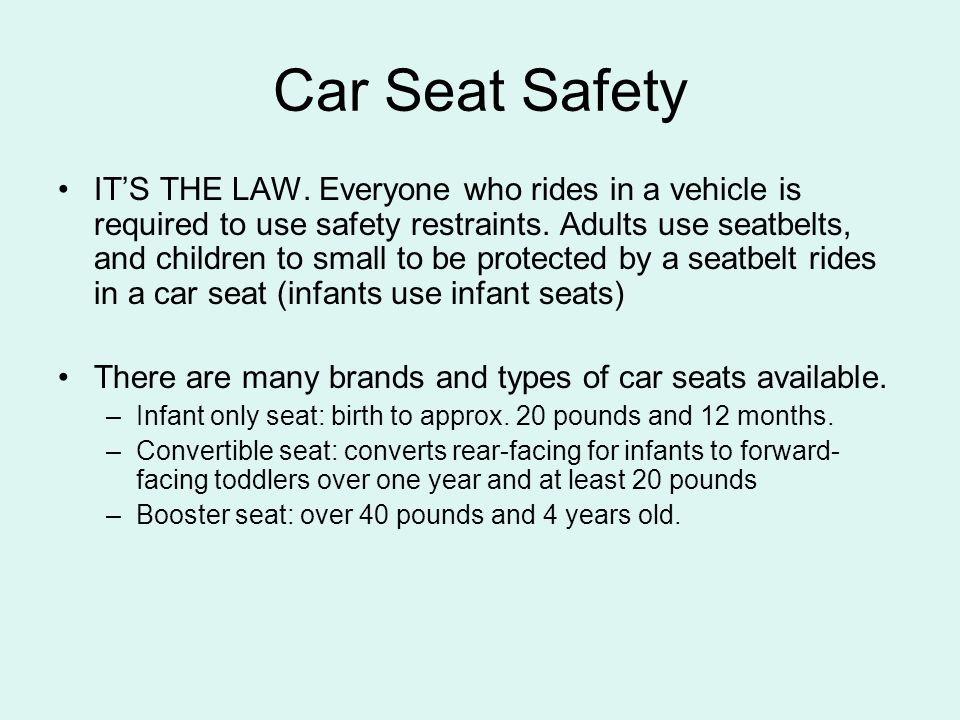 Car Seat Safety Infant car seats allow the baby to be positioned at an incline, not in a sitting position In an infant car seat, the baby faces the rear of the car, not the front.