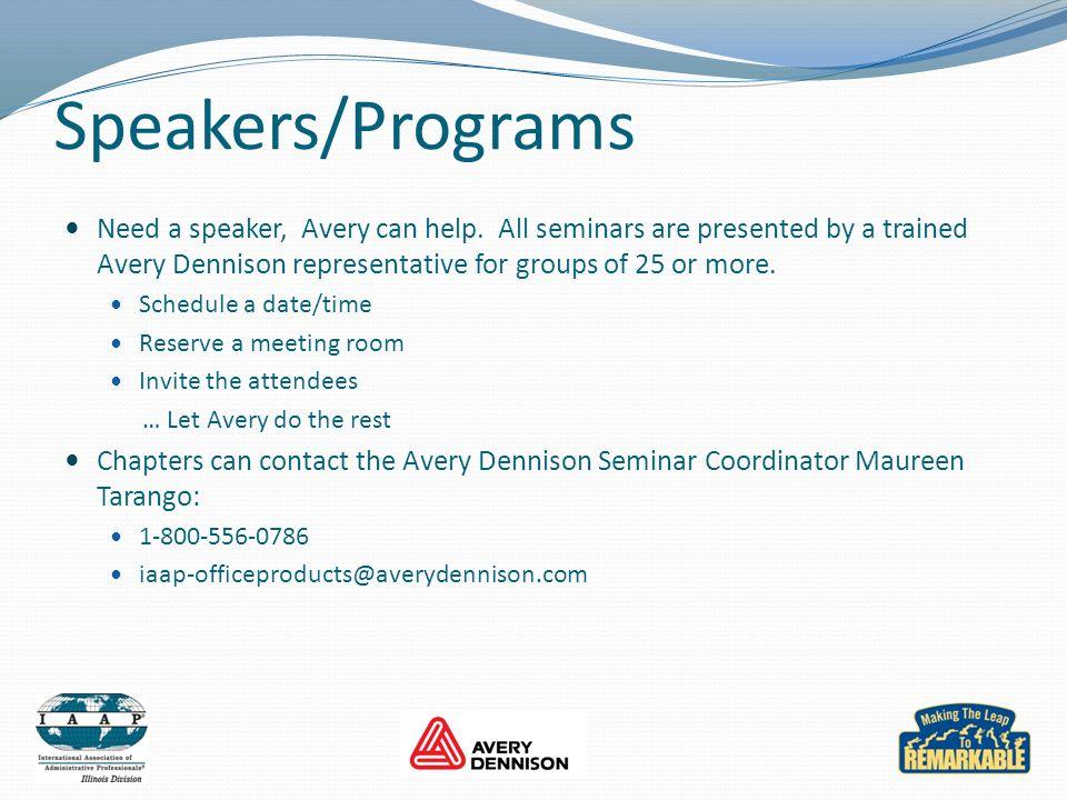 Speakers/Programs Need a speaker, Avery can help.