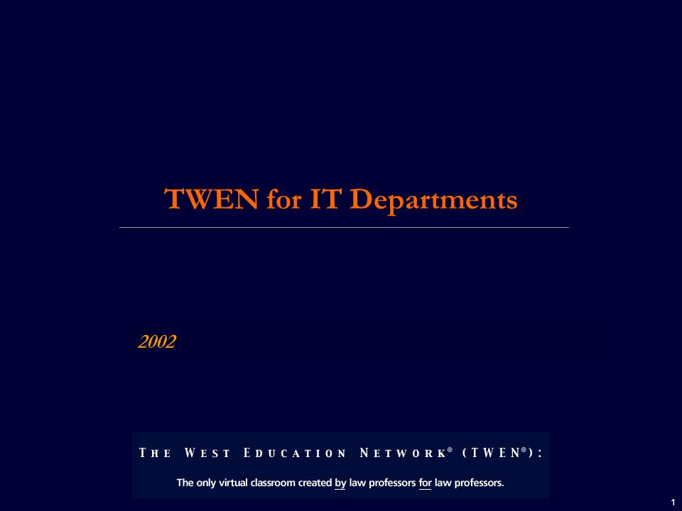 1 2002 TWEN for IT Departments