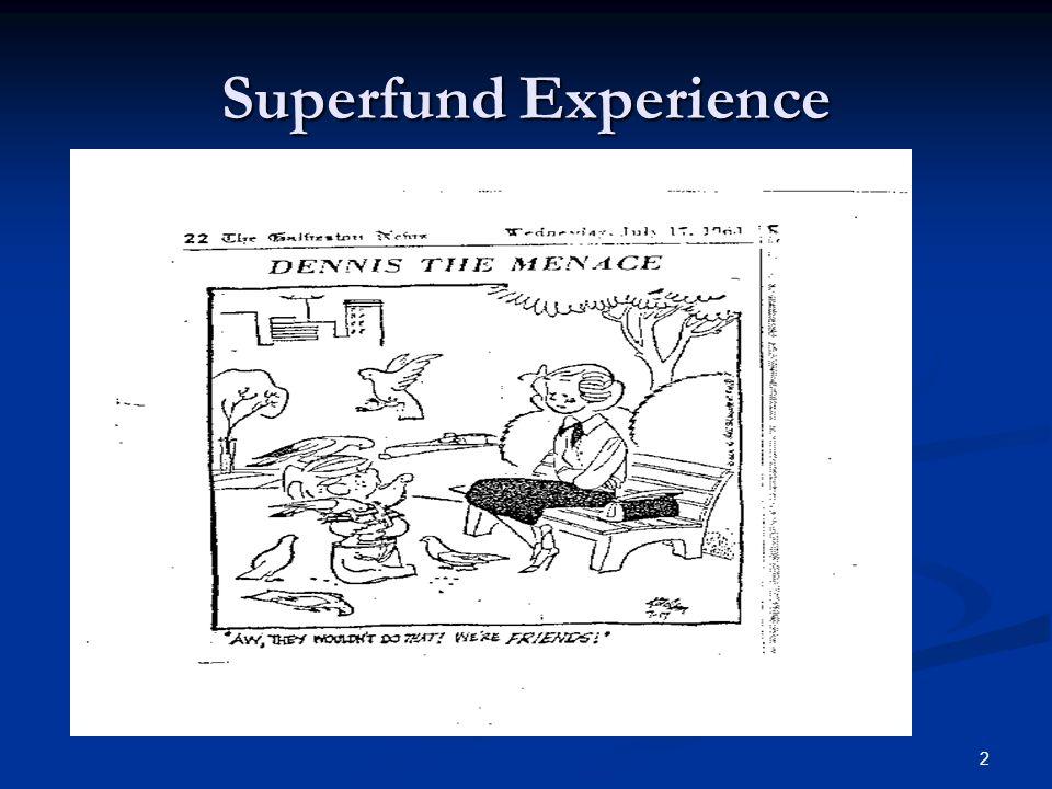 2 Superfund Experience