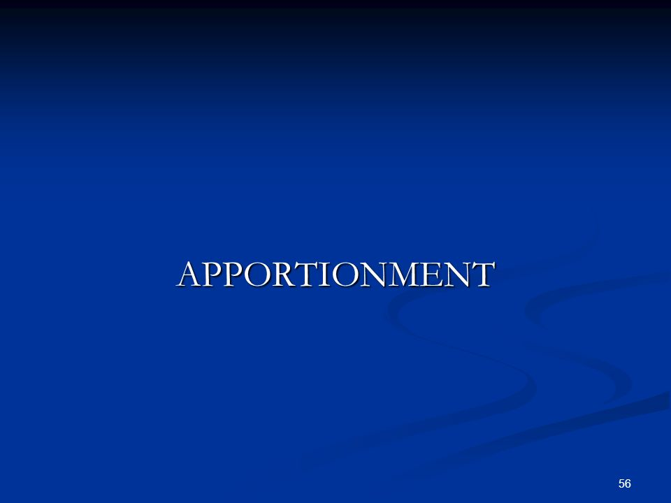 56 APPORTIONMENT