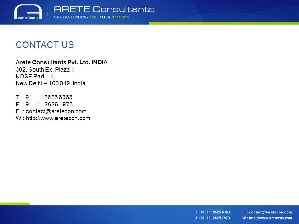 CONTACT US Arete Consultants Pvt. Ltd. INDIA 302, South Ex.
