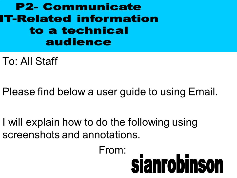 To: All Staff Please find below a user guide to using  .