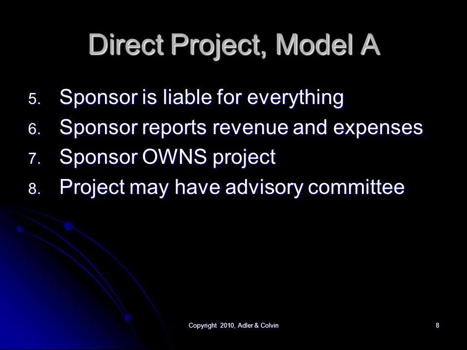 Copyright 2010, Adler & Colvin8 Direct Project, Model A 5.