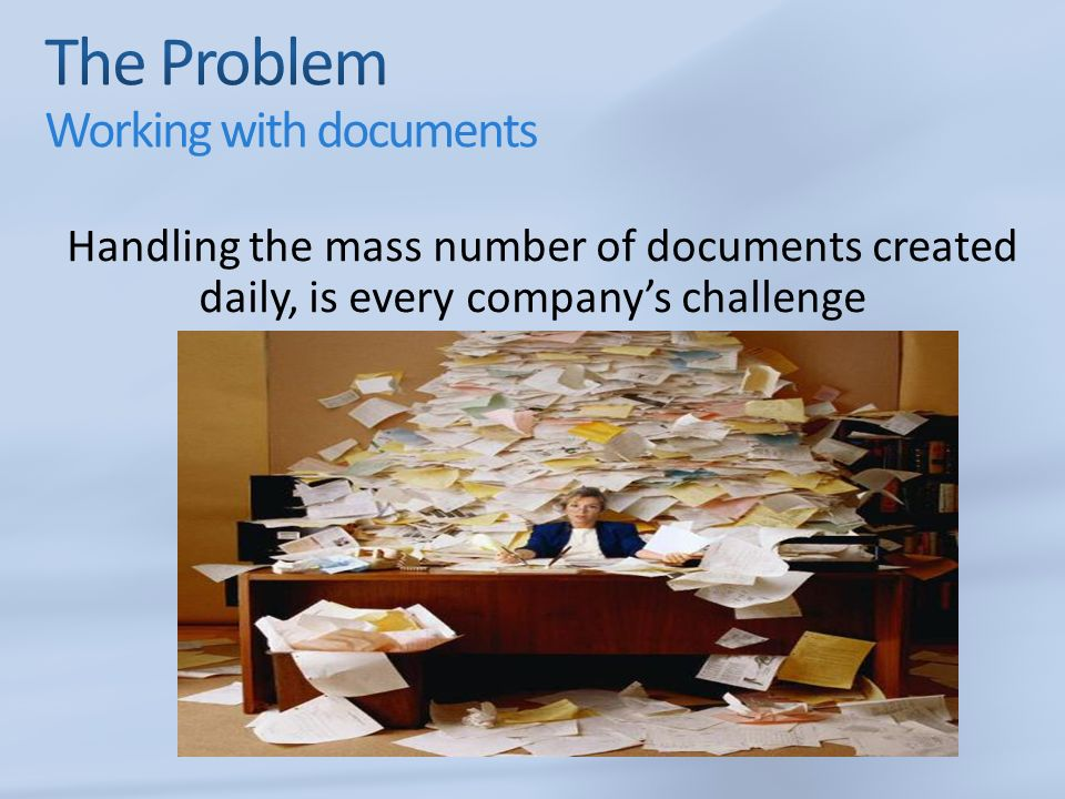 Companys daily challenge of creating mass number of documents: Its becoming increasingly difficult to know exactly what information is available, where it is located and just how to access it Documents such as contracts, instructions, drawings and purchase quotations need to managed and linked to the ERP system Performing this process in reliable, easy and cost effective way