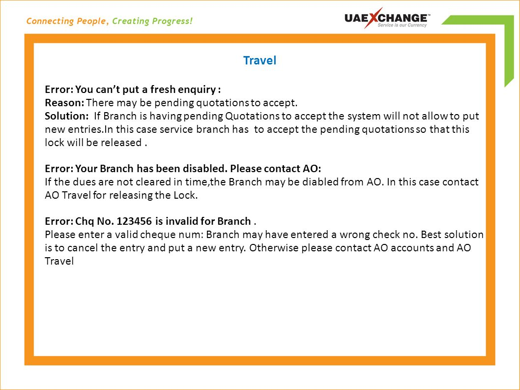 Travel Error: You cant put a fresh enquiry : Reason: There may be pending quotations to accept.