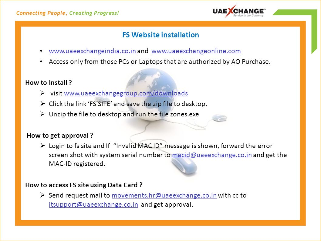 FS Website installation www.uaeexchangeindia.co.in and www.uaeexchangeonline.com Access only from those PCs or Laptops that are authorized by AO Purchase.