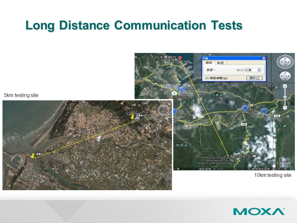 Long Distance Communication Tests 5km testing site 10km testing site