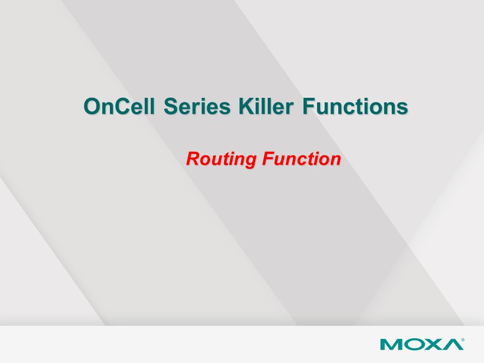 OnCell Series Killer Functions Routing Function