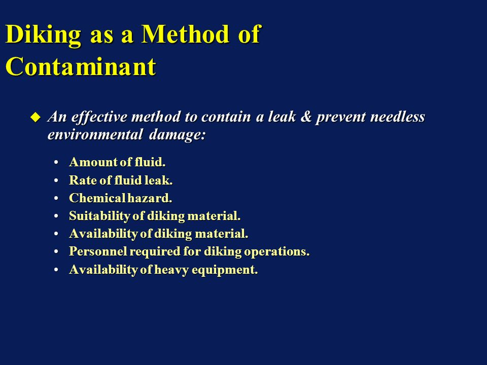 An effective method to contain a leak & prevent needless environmental damage: An effective method to contain a leak & prevent needless environmental